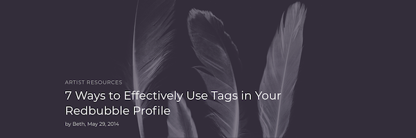 7_Ways_to_Effectively_Use_Tags_in_Your_Redbubble_Profile.png